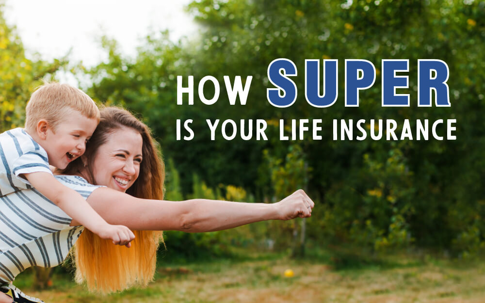 How Super is your life insurance